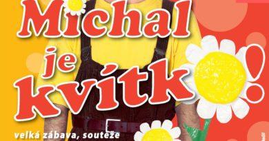 Mnichovo Hradiště: Michal je Kvítko! (Michal Nesvadba)